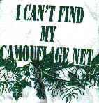 I can't find my camouflage net - XL